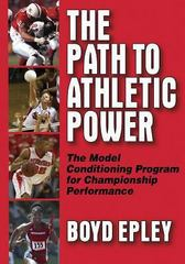 The Path to Athletic Power 1st edition 9780736047012 0736047018