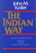 The Indian Way 1st edition 9780023658006 0023658002