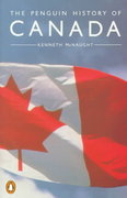 History of Canada, The Penguin 2nd edition 9780140149982 0140149988