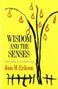 Wisdom and the Senses 0 9780393307108 0393307107