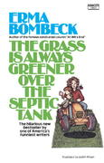 The Grass Is Always Greener over the Septic Tank 0 9780345471727 0345471725