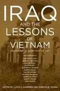 Iraq and the Lessons of Vietnam 1st Edition 9781595583451 1595583459