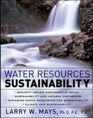 Water Resources Sustainability 1st Edition 9780071462303 0071462309