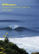 Surfer Magazine's Guide to Southern California Surf Spots 0 9780811850001 0811850005