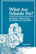 What Are Schools For? 3rd edition 9780962723209 0962723207