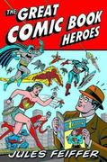 The Great Comic Book Heroes 0 9781560975014 1560975016
