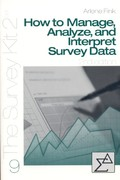 How to Manage, Analyze, and Interpret Survey Data 2nd edition 9780761925767 0761925767