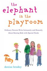 The Elephant in the Playroom 1st Edition 9780452289086 0452289084
