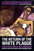 The Return of the White Plague 1st edition 9781859846698 1859846696