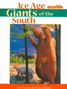 Ice Age Giants of the South 1st edition 9781561641956 1561641952