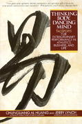 Thinking Body, Dancing Mind 1st Edition 9780553373783 0553373781