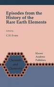 Episodes from the History of the Rare Earth Elements 1st edition 9780792341017 0792341015