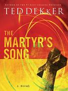 The Martyr's Song 0 9781595542946 1595542949