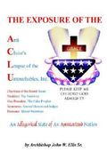 The Exposure of Anti Christ's League of the Untouchables Inc 0 9781425919320 1425919324
