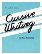 Laubach Way to Cursive Writing 0 9780883369098 0883369095