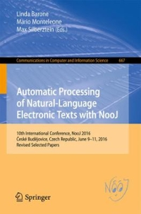 Automatic Processing of Natural-Language Electronic Texts with NooJ 1st Edition 9783319550015 3319550012