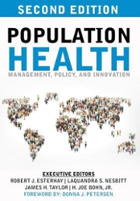 Population Health: Management, Policy, and Innovation 1st Edition 9781534658905 1534658904