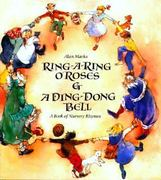 Ring-A-Ring O' Roses and a Ding, Dong, Bell 0 9780887081873 0887081878