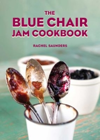The Blue Chair Jam Cookbook 1st Edition 9781449487638 1449487637