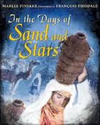 In the Days of Sand and Stars 0 9780887767241 0887767249