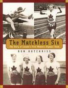 The Matchless Six 0 9780887767388 0887767389