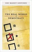 The Real World of Democracy 2nd edition 9780887845307 0887845304