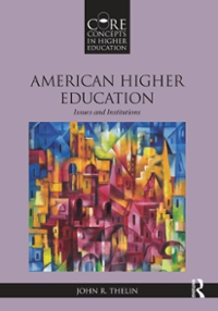 American Higher Education 1st Edition 9781317498629 1317498623