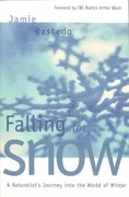 Falling for Snow 1st edition 9780889952652 0889952655