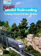 Basic Model Railroading 0 9780890243343 0890243344