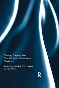 Toward Sustainable Transitions in Healthcare Systems 1st Edition 9781351867153 1351867156