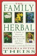 The Family Herbal 2nd edition 9780892814848 0892814845