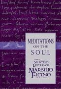 Meditations on the Soul 1st Edition 9780892816583 0892816589