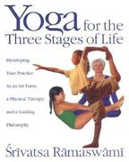 Yoga for the Three Stages of Life 0 9780892818204 0892818204