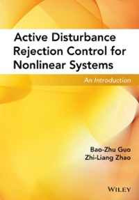 Active Disturbance Rejection Control for Nonlinear Systems 1st Edition 9781119239925 1119239923