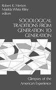 Sociological Traditions from Generation to Generation 0 9780893910341 0893910341