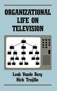 Organizational Life on Television 0 9780893914899 0893914894