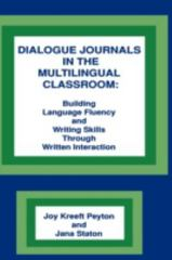 Dialogue Journals in the Multilingual Classroom 0 9780893916602 0893916609