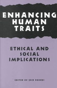 Enhancing Human Traits 1st Edition 9780878407804 0878407804