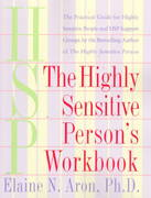 The Highly Sensitive Person's Workbook 0 9780767903370 0767903374