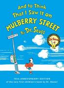 And to Think That I Saw It on Mulberry Street 60th Edition 9780394844947 0394844947
