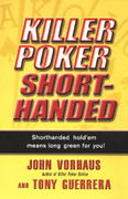 Killer Poker Shorthanded 0 9780818407222 0818407220