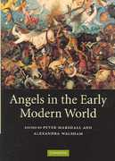 Angels in the Early Modern World 1st edition 9780521843324 0521843324