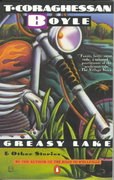 Greasy Lake and Other Stories 0 9780140077810 0140077812