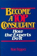 How to Become a Top Consultant 1st edition 9780471859383 0471859389