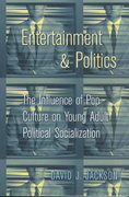 Entertainment and Politics 0 9780820457468 0820457469