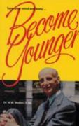 Become Younger 2nd edition 9780890190517 0890190518
