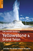 The Rough Guide to Yellowstone and the Grand Tetons 1 1st edition 9781843536628 1843536625