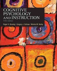 Cognitive Psychology and Instruction 5th edition 9780132368971 0132368978