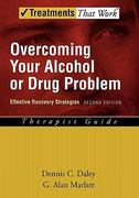 Overcoming Your Alcohol or Drug Problem 2nd Edition 9780195307733 0195307739