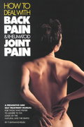 How to Deal with Back Pain and Rheumatoid Joint Pain 2nd edition 9780962994203 0962994200
